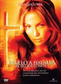 Bordertown - Átkelő a Halálba DVD