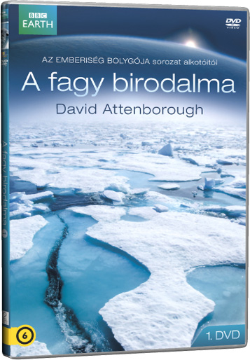David Attenborough - A fagy birodalma 1. DVD