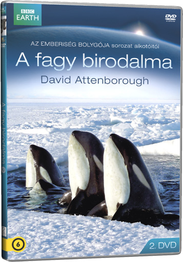 David Attenborough - A fagy birodalma 2. DVD