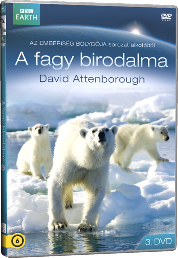 David Attenborough - A fagy birodalma 3. DVD