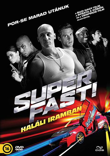 Superfast! - Hal�li iramban DVD