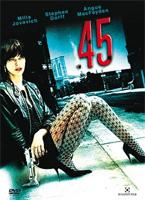 .45 - A bosszú íze DVD