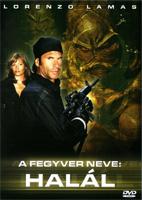 A fegyver neve: Halál DVD