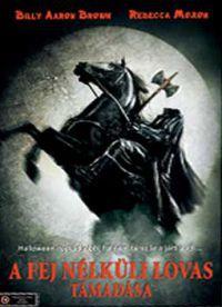 A fejnélküli lovas támadása (A fej nélküli lovas támadása) DVD