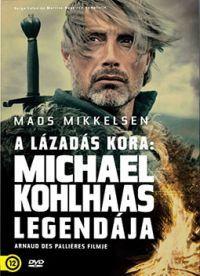 A lázadás kora: Michael Kohlhaas legendája DVD