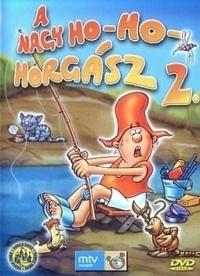 A nagy ho-ho-ho-horgász DVD