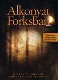 Alkonyat Forksban - A Twilight Saga városa DVD
