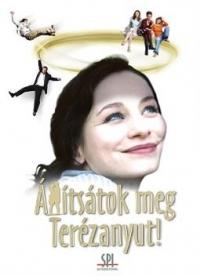 Állítsátok meg Terézanyut! DVD