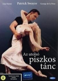 Az utolsó piszkos tánc DVD