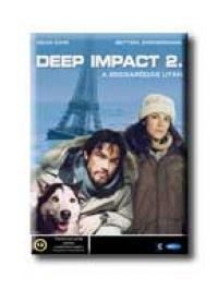 Deep Impact 2. - A becsapódás után DVD