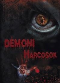 Démoni harcosok DVD