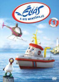 Éliás, a kis mentőhajó 1. DVD
