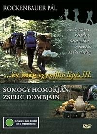 És még egymillió lépés III.  - Végig a dél-dunántúli kéktúra útvonalán(DVD) DVD
