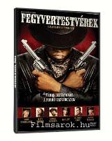 Fegyvertestvérek DVD