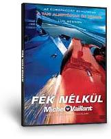 Fék nélkül - Michel Vaillant DVD