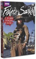 Feketeszakáll - Egy karibi kalóz kalandjai DVD