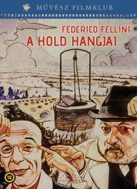 Fellini: A hold hangjai DVD