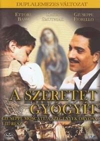 Giuseppe Moscati - A szeretet gyógyít DVD