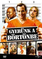 Gyerünk a börtönbe DVD