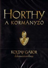 Horthy, a kormányzó DVD