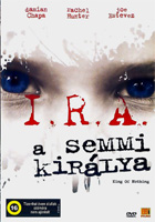 I.R.A. - A semmi királya DVD