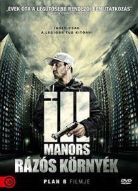 Ill Manors - Rázós környék DVD