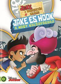 Jake és Sohaország kalózai: Jake és Hook DVD