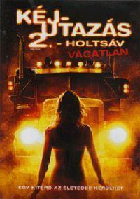 Kéjutazás 2. - Holtsáv DVD