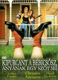 Kipurcant a bébicsősz, anyának egy szót se! DVD
