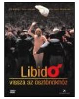 Libidó - Vissza az ösztönökhöz DVD
