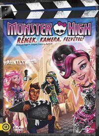 Monster High - Rémek, kamera, felvétel DVD
