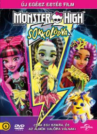 Monster High: Sokkolódva DVD