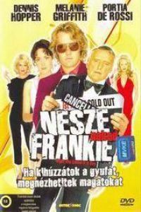 Nesze neked, Frankie DVD