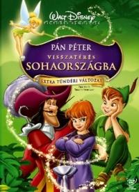 Pán Péter - Visszatérés Sohaországba DVD