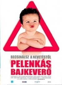 Pelenkás bajkeverő DVD