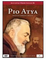 Pio Atya - Feszület kereszt nélkül DVD
