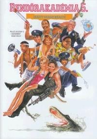 Rendőrakadémia 5. - Irány Miami Beach! DVD