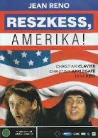 Reszkess, Amerika! DVD