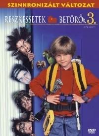 Reszkessetek, betörők! 3. DVD