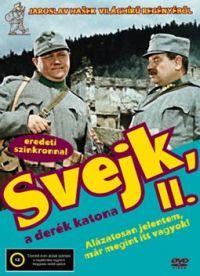 Svejk, a derék katona II. - Alázatosan jelentem már megint itt vagyok! DVD