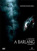 The Descent - A barlang DVD