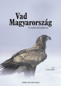Vad Magyarország - A vizek birodalma DVD