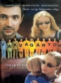 Vakvagányok DVD