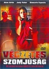 Végzetes szomjúság DVD