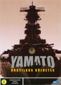 Yamato - Öngyilkos küldetés DVD